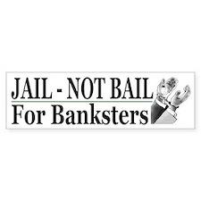 Bailout Bankster Humorous Bumper Bumper Sticker