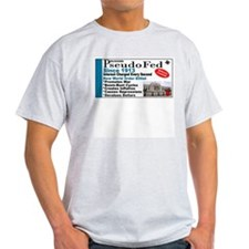 No Bailout Fed Political T-Shirt