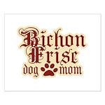 Bichon Frise Mom Small Poster