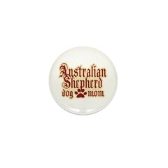 Australian Shepherd Mom Mini Button (100 pack)