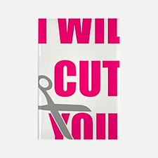 Cute I cut you Rectangle Magnet