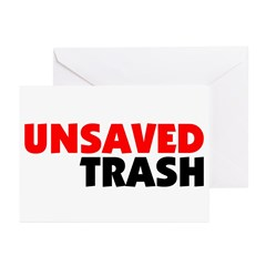 Unsaved Trash Greeting Cards (Pk of 10)