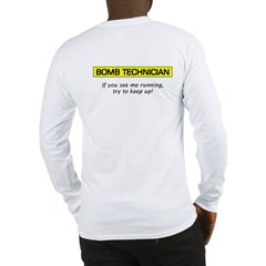 Bomb Technician Long Sleeve T-Shirt