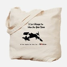 Goes Down Tote Bag