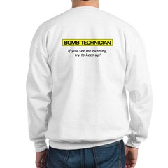 Bomb Technician Sweatshirt