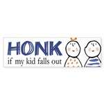 Honk if My Kid Falls Out Bumper Sticker