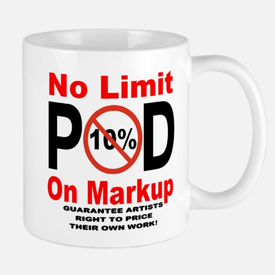 No Limit On Markup Mug