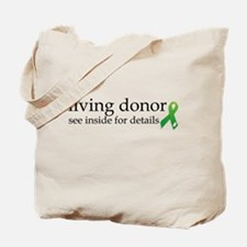 Unique Organ donor Tote Bag