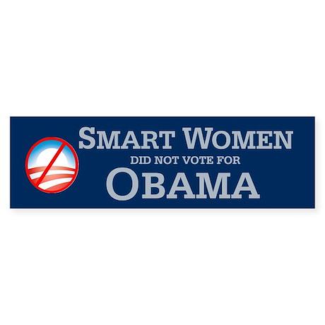 Smart women did not vote for Bumper Sticker