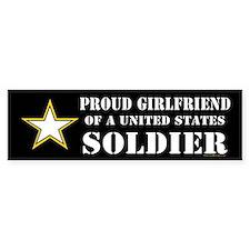 Proud Girlfriend of a U.S. Soldie Bumper Bumper Sticker