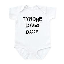 Tyrone loves daddy Infant Bodysuit