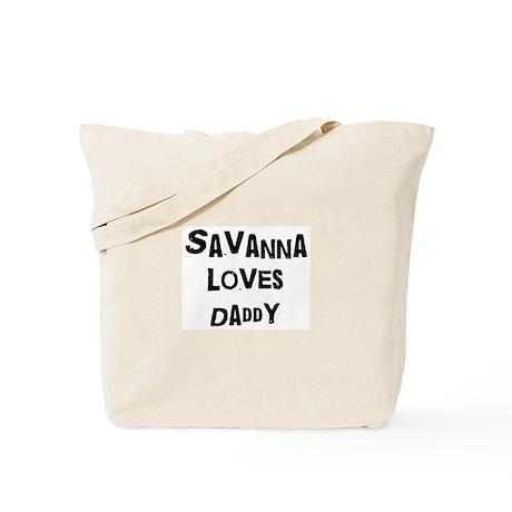 Savanna loves daddy Tote Bag