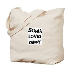 Sonia loves daddy Tote Bag
