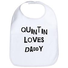 Quintin loves daddy Bib