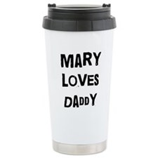 Mary loves daddy Travel Mug