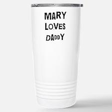 Mary loves daddy Travel Mug