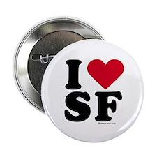 I Love San Francisco ~ Button