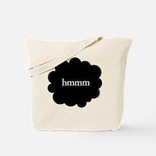 Hmmm tote bag