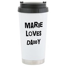 Marie loves daddy Travel Mug