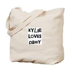 Kylie loves daddy Tote Bag