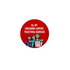 All My Concubines Mini Button (100 pack)