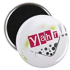 Yahr! Magnet