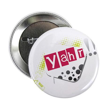 """Yahr! 2.25"""" Button"""