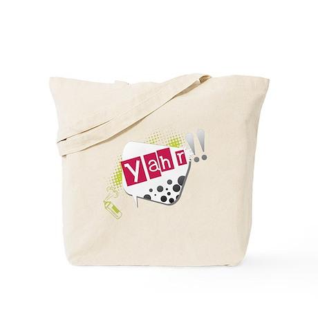 Yahr! Tote Bag