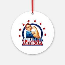 Rosie Riveter Proud American Ornament (Round)