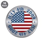 "4th of July 2009 Souvenir 3.5"" Button (10 pack)"
