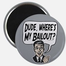 Responsible Guy Bailout Magnet