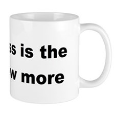 Less is the new more Mug