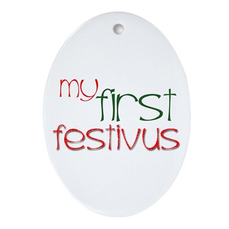 My 1st Festivus Oval Ornament