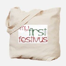My 1st FESTIVUS™ Tote Bag
