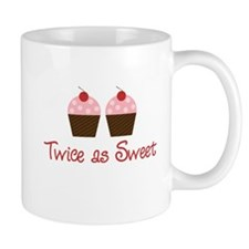 Twice as Sweet Mug