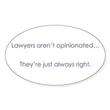 Always Right Oval Bumper Stickers