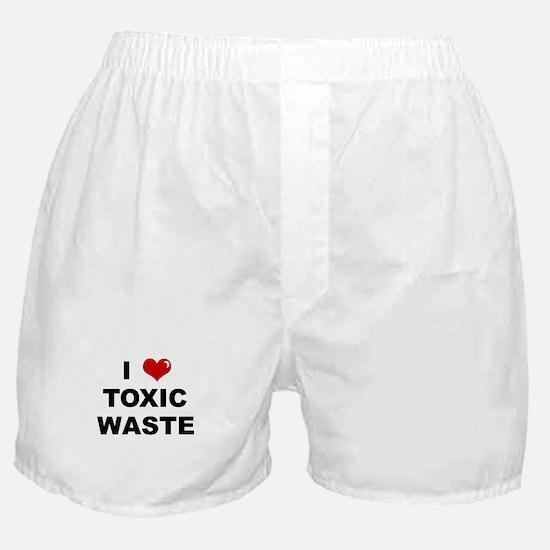I Love Toxic Waste Boxer Shorts