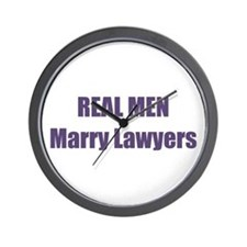 Real Men Marry Lawyers Wall Clock