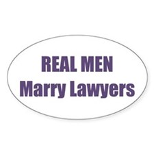 Real Men Marry Lawyers Oval Decal