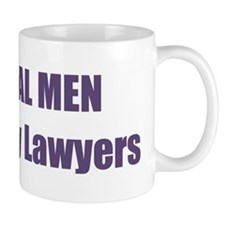 Real Men Marry Lawyers Small Mug