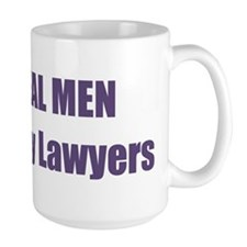 Real Men Marry Lawyers Mug