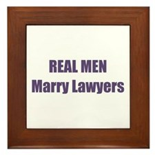 Real Men Marry Lawyers Framed Tile