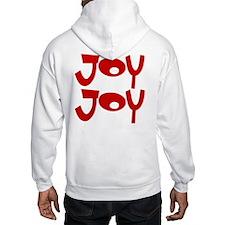 Happy Happy Joy Joy Hoodie
