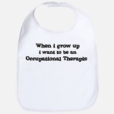 Be An Occupational Therapist Bib