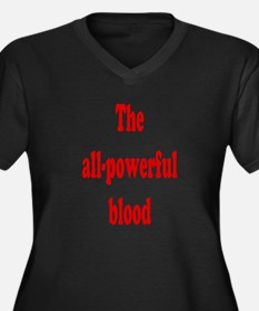 The All-Powerful Blood Plus Size V-Neck Black Tee