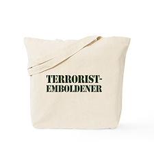 Terrorist-Emboldener Tote Bag