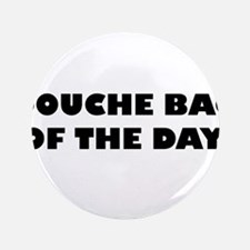 """Douche Bag of the Day 3.5"""" Button (100 pack)"""