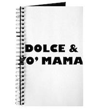 Dolce & Yo' Mama Journal