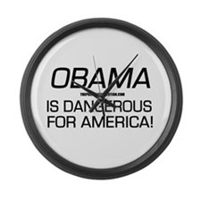 Obama - Is Dangerous Large Wall Clock