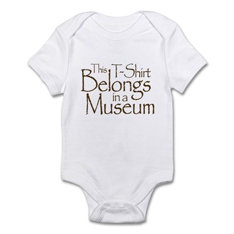 Tee Belongs in Museum Infant Bodysuit